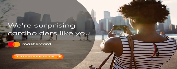 image of a female taking a photo of a city. wording says we're surprising carhdolders like you Mastercard click here