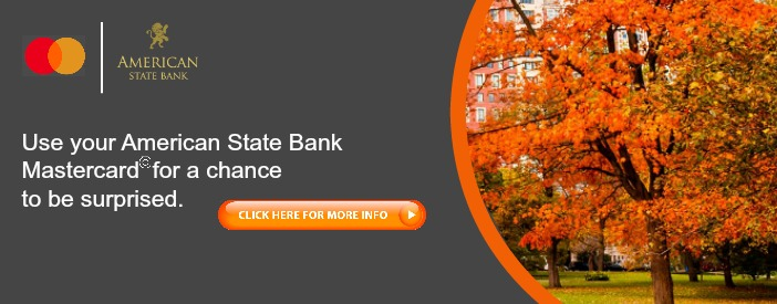 autumn colored trees with mastercard logo american state bank logo and click here button